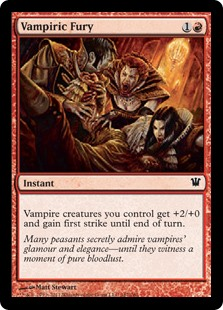 Vampiric Fury  Vampire creatures you control get +2/+0 and gain first strike until end of turn.