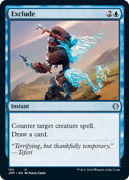 Exclude  Counter target creature spell.Draw a card.