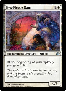 Nyx-Fleece Ram  At the beginning of your upkeep, you gain 1 life.