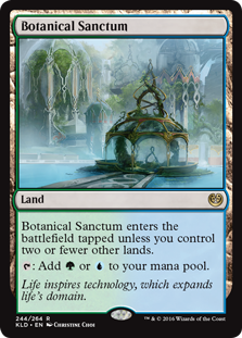 Botanical Sanctum  Botanical Sanctum enters the battlefield tapped unless you control two or fewer other lands.: Add  or .