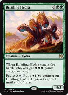 Bristling Hydra  When Bristling Hydra enters the battlefield, you get  (three energy counters).Pay : Put a +1/+1 counter on Bristling Hydra. It gains hexproof until end of turn.