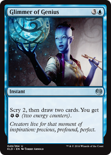 Glimmer of Genius  Scry 2, then draw two cards. You get  (two energy counters).