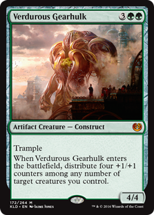 Verdurous Gearhulk  TrampleWhen Verdurous Gearhulk enters the battlefield, distribute four +1/+1 counters among any number of target creatures you control.