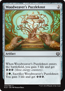 Woodweaver's Puzzleknot  When Woodweaver's Puzzleknot enters the battlefield, you gain 3 life and get  (three energy counters)., Sacrifice Woodweaver's Puzzleknot: You gain 3 life and get .