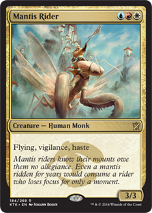 Mantis Rider  Flying, vigilance, haste