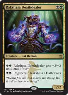 Rakshasa Deathdealer  : Rakshasa Deathdealer gets +2/+2 until end of turn.: Regenerate Rakshasa Deathdealer.