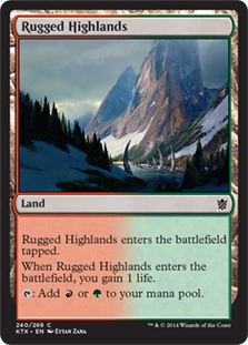 Rugged Highlands  Rugged Highlands enters the battlefield tapped.When Rugged Highlands enters the battlefield, you gain 1 life.: Add  or .