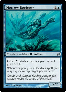 Merrow Reejerey  Other Merfolk creatures you control get +1/+1.Whenever you cast a Merfolk spell, you may tap or untap target permanent.