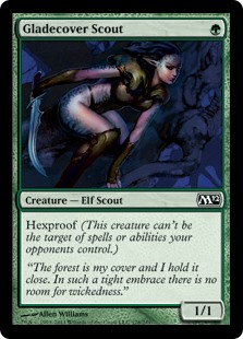 Gladecover Scout  Hexproof (This creature can't be the target of spells or abilities your opponents control.)