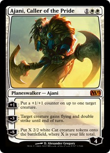 Ajani, Caller of the Pride  +1: Put a +1/+1 counter on up to one target creature.?3: Target creature gains flying and double strike until end of turn.?8: Create X 2/2 white Cat creature tokens, where X is your life total.