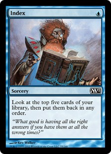 Index  Look at the top five cards of your library, then put them back in any order.