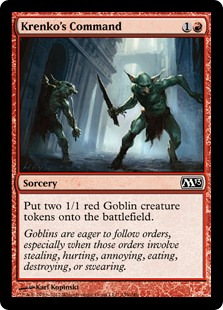 Krenko's Command  Create two 1/1 red Goblin creature tokens.