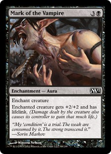 Mark of the Vampire  Enchant creatureEnchanted creature gets +2/+2 and has lifelink.