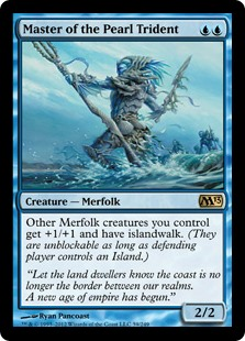 Master of the Pearl Trident  Other Merfolk creatures you control get +1/+1 and have islandwalk. (They can't be blocked as long as defending player controls an Island.)