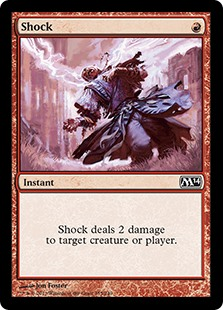 Shock  Shock deals 2 damage to any target.