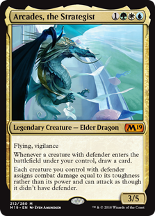 Arcades, the Strategist  Flying, vigilanceWhenever a creature with defender enters the battlefield under your control, draw a card.Each creature you control with defender assigns combat damage equal to its toughness rather than its power and can attack as though it didn't have de