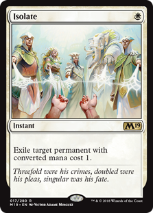 Isolate  Exile target permanent with converted mana cost 1.
