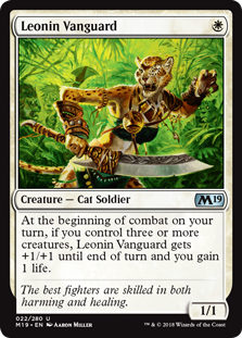 Leonin Vanguard  At the beginning of combat on your turn, if you control three or more creatures, Leonin Vanguard gets +1/+1 until end of turn and you gain 1 life.