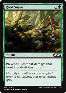 Root Snare  Prevent all combat damage that would be dealt this turn.