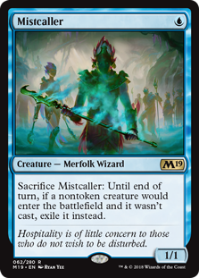 Mistcaller  Sacrifice Mistcaller: Until end of turn, if a nontoken creature would enter the battlefield and it wasn't cast, exile it instead.