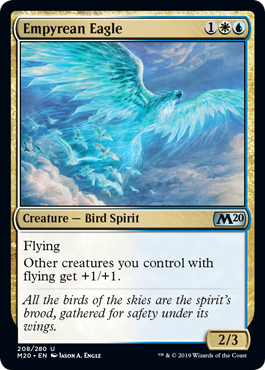 Empyrean Eagle  FlyingOther creatures you control with flying get +1/+1.