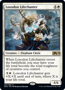 Loxodon Lifechanter  When Loxodon Lifechanter enters the battlefield, you may have your life total become the total toughness of creatures you control.: Loxodon Lifechanter gets +X/+X until end of turn, where X is your life total.