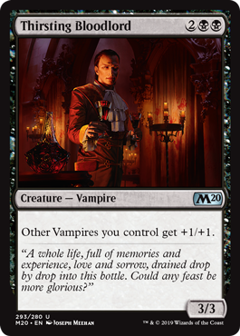 Thirsting Bloodlord  Other Vampires you control get +1/+1.