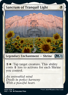 Sanctum of Tranquil Light  : Tap target creature. This ability costs  less to activate for each Shrine you control.