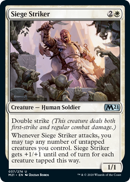 Siege Striker  Double strike (This creature deals both first-strike and regular combat damage.)Whenever Siege Striker attacks, you may tap any number of untapped creatures you control. Siege Striker gets +1/+1 until end of turn for each creature tapped this way.