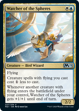 Watcher of the Spheres  FlyingCreature spells with flying you cast cost  less to cast.Whenever another creature with flying enters the battlefield under your control, Watcher of the Spheres gets +1/+1 until end of turn.