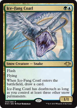 Ice-Fang Coatl  FlashFlyingWhen Ice-Fang Coatl enters the battlefield, draw a card.Ice-Fang Coatl has deathtouch as long as you control at least three other snow permanents.