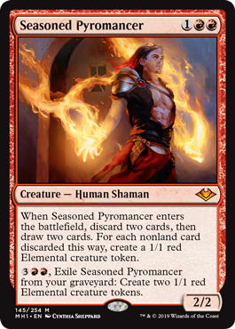 Seasoned Pyromancer  When Seasoned Pyromancer enters the battlefield, discard two cards, then draw two cards. For each nonland card discarded this way, create a 1/1 red Elemental creature token., Exile Seasoned Pyromancer from your graveyard: Create two 1/1 red Elemental crea