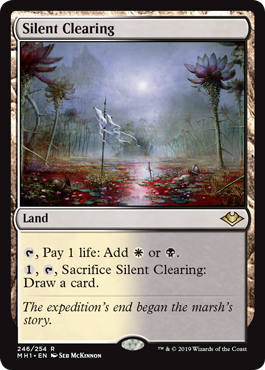 Silent Clearing  , Pay 1 life: Add  or ., , Sacrifice Silent Clearing: Draw a card.
