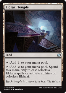 Eldrazi Temple  : Add .: Add . Spend this mana only to cast colorless Eldrazi spells or activate abilities of colorless Eldrazi.