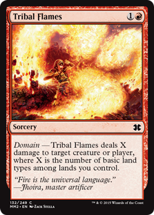Tribal Flames  Domain — Tribal Flames deals X damage to any target, where X is the number of basic land types among lands you control.