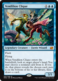 Vendilion Clique  FlashFlyingWhen Vendilion Clique enters the battlefield, look at target player's hand. You may choose a nonland card from it. If you do, that player reveals the chosen card, puts it on the bottom of their library, then draws a card.