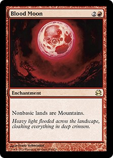 Blood Moon  Nonbasic lands are Mountains.