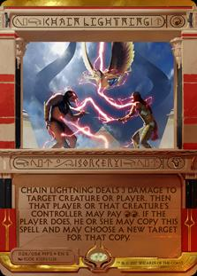 Chain Lightning  Chain Lightning deals 3 damage to any target. Then that player or that permanent's controller may pay . If the player does, they may copy this spell and may choose a new target for that copy.