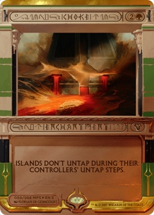 Choke  Islands don't untap during their controllers' untap steps.
