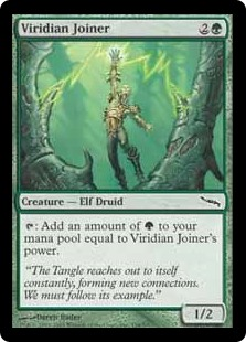 Viridian Joiner  : Add an amount of  equal to Viridian Joiner's power.