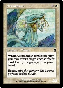 Auramancer  When Auramancer enters the battlefield, you may return target enchantment card from your graveyard to your hand.