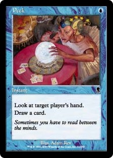 Peek  Look at target player's hand.Draw a card.