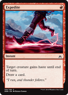 Expedite  Target creature gains haste until end of turn.Draw a card.