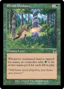 Elvish Guidance  Enchant landWhenever enchanted land is tapped for mana, its controller adds an additional  for each Elf on the battlefield.