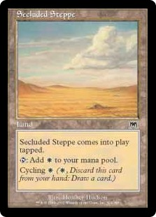 Secluded Steppe  Secluded Steppe enters the battlefield tapped.: Add .Cycling  (, Discard this card: Draw a card.)