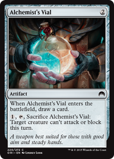 Alchemist's Vial  When Alchemist's Vial enters the battlefield, draw a card., , Sacrifice Alchemist's Vial: Target creature can't attack or block this turn.