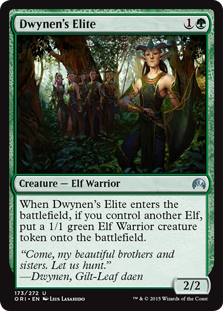 Dwynen's Elite  When Dwynen's Elite enters the battlefield, if you control another Elf, create a 1/1 green Elf Warrior creature token.