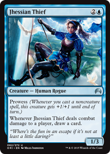 Jhessian Thief  Prowess (Whenever you cast a noncreature spell, this creature gets +1/+1 until end of turn.)Whenever Jhessian Thief deals combat damage to a player, draw a card.