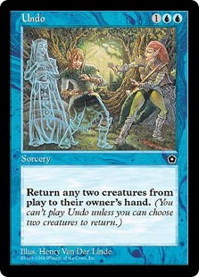 Undo  Return two target creatures to their owners' hands.