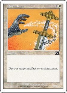 Disenchant  Destroy target artifact or enchantment.